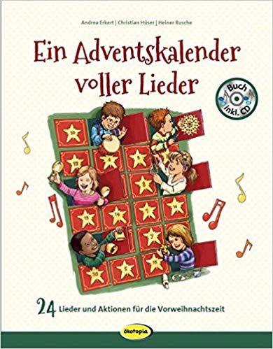 Ein Adventskalender voller Lieder (inkl. CD)
