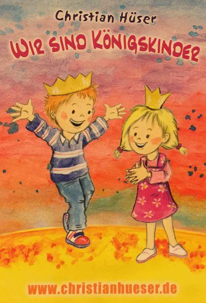 Wir sind Königskinder Postkarte