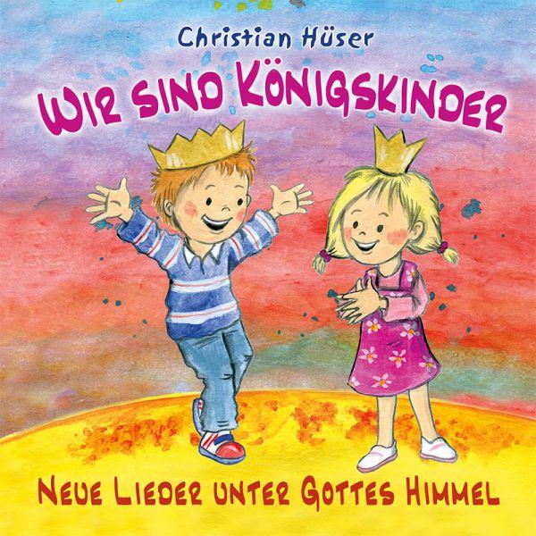 CD: Wir sind Königskinder